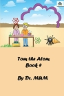 Tom the Atom, Book 4: Water Matters Cover Image