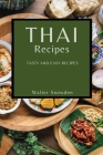 Thai Recipes: Tasty and Easy Recipes Cover Image
