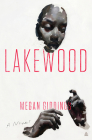 Lakewood: A Novel Cover Image
