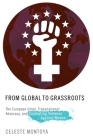 From Global to Grassroots: The European Union, Transnational Advocacy, and Combating Violence Against Women (Oxford Studies in Gender and International Relations) Cover Image