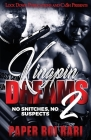 Kingpin Dreams 2: No Snitches, No Suspects Cover Image