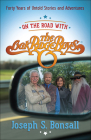On the Road with the Oak Ridge Boys: Forty Years of Untold Stories and Adventures Cover Image