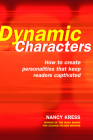 Dynamic Characters: How to Create Personalities That Keep Readers Captivated Cover Image