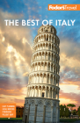 Fodor's Best of Italy: Rome, Florence, Venice & the Top Spots in Between (Full-Color Travel Guide) Cover Image