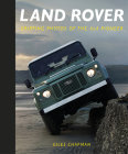 Land Rover: Gripping Photos of the 4x4 Pioneer Cover Image