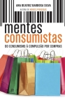 Mentes Consumistas Cover Image