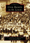 Civil Rights in St. Louis (Images of America) Cover Image