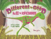 Different is Good: Alice the Aspiesaurus Cover Image