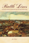 Battle Lines: Canadian Poetry in English and the First World War Cover Image