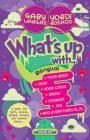 What's up with... / Quiubole con... (Bilingual Edition) Cover Image