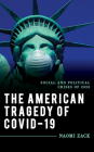 The American Tragedy of COVID-19: Social and Political Crises of 2020 Cover Image