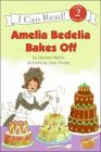 Amelia Bedelia Bakes Off Cover Image