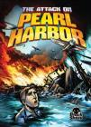 The Attack on Pearl Harbor (Disaster Stories) Cover Image