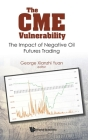 Cme Vulnerability, The: The Impact of Negative Oil Futures Trading Cover Image