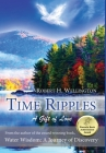 Time Ripples: A Gift of Love Cover Image