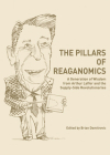 The Pillars of Reaganomics: A Generation of Wisdom from Arthur Laffer and the Supply-Side Revolutionaries Cover Image