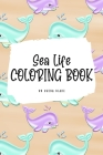 Sea Life Coloring Book for Young Adults and Teens (6x9 Coloring Book / Activity Book) Cover Image