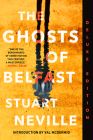 The Ghosts of Belfast (Deluxe Edition) (Belfast Novels) Cover Image