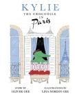 Kylie the Crocodile in Paris (Paris Animal World #1) Cover Image