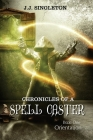 Chronicles of a Spell Caster: Book One - Orientation Cover Image