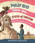 Philip Reid Saves the Statue of Freedom Cover Image