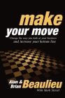 Make Your Move: Change the Way You Look at Your Business and Increase Your Bottom Line Cover Image
