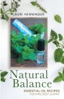 Natural Balance: Essential Oil Recipes for Mind, Body, & Spirit Cover Image
