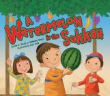 Watermelon in the Sukkah Cover Image