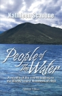 People of the Water- A novella of the events leading to the Bloody Island Massacre of 1850 Cover Image