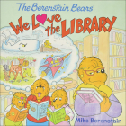 We Love the Library (Berenstain Bears) Cover Image
