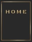 Home: Gold and Black Decorative Book - Perfect for Coffee Tables, End Tables, Bookshelves, Interior Design & Home Staging Ad Cover Image