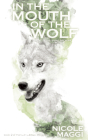 In the Mouth of the Wolf (Twin Willows Trilogy) Cover Image