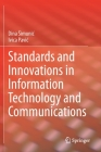 Standards and Innovations in Information Technology and Communications Cover Image