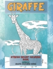 Stress Relief Coloring Book - Adults Colouring Books - Animals - Giraffe Cover Image