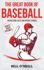 The Great Book of Baseball: Interesting Facts and Sports Stories (Sports Trivia) Cover Image