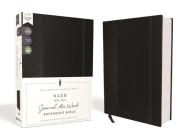 Nasb, Journal the Word Reference Bible, Hardcover, Black, Elastic Closure, Red Letter Edition, 1995 Text, Comfort Print: Let Scripture Explain Scriptu Cover Image