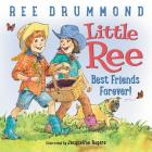 Little Ree: Best Friends Forever! Cover Image