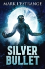 Silver Bullet Cover Image