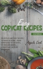 Easy Copycat Recipes: Tasteful and Easy Recipes, from Appetizers to Desserts, by Cracker Barrel, Cheesecake Factory and More, to Make in the Cover Image