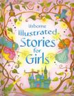 Usborne Illustrated Stories for Girls Cover Image