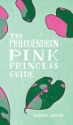 The Philodendron Pink Princess Guide Cover Image