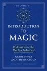 Introduction to Magic, Volume III: Realizations of the Absolute Individual Cover Image