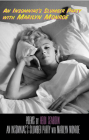 An Insomniac's Slumber Party with Marilyn Monroe Cover Image