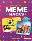20-Minute (or Less) Meme Hacks Cover Image
