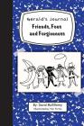 Gerald's Journal, Volume 2: Friends, Foes and Forgiveness Cover Image