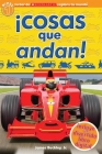 Lector de Scholastic Explora Tu Mundo Nivel 1: ¡Cosas que andan! (Things that Go!): (Spanish language edition of Scholastic Discover More Reader Level 1: Things That Go!) Cover Image