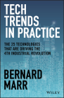 Tech Trends in Practice: The 25 Technologies That Are Driving the 4th Industrial Revolution Cover Image