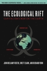 The Ecological Rift: Capitalism's War on the Earth Cover Image