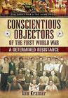 Conscientious Objectors of the First World War: A Determined Resistance Cover Image