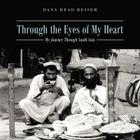 Through the Eyes of My Heart: My Journey Through South Asia Cover Image